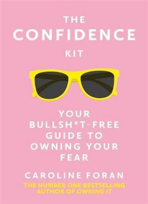 Foran, Caroline / The Confidence Kit (Hardback)