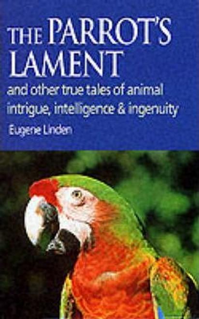 Linden, Eugene / The Parrot's Lament (Hardback)