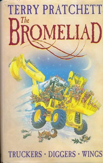 Pratchett, Terry / The Bromeliad (Hardback)