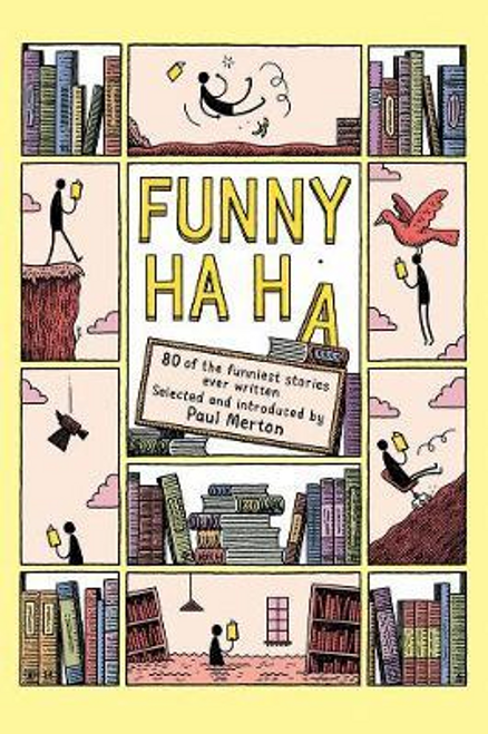Merton, Paul / Funny Ha, Ha : 80 of the Funniest Stories Ever Written (Hardback)