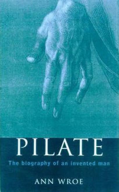 Wroe, Ann / Pilate (Hardback)