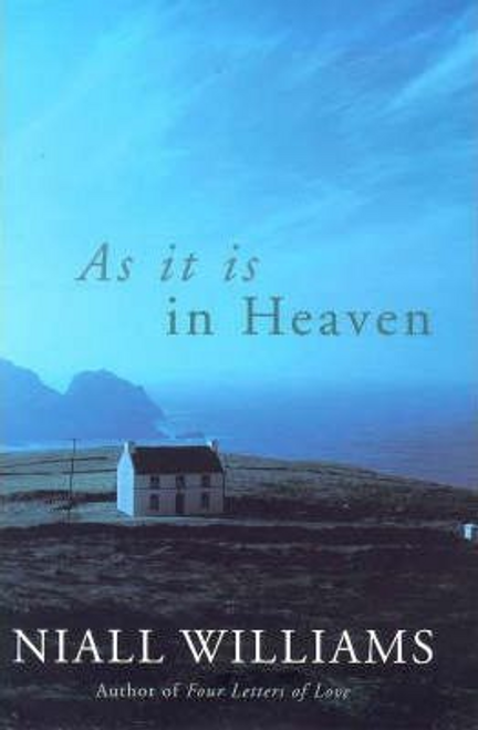 Williams, Niall / As it is in Heaven (Hardback)