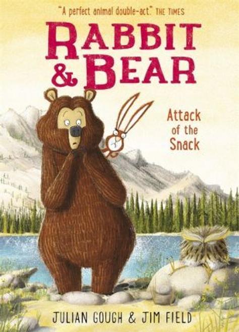 Gough, Julian / Rabbit and Bear: Attack of the Snack : Book 3 (Hardback)