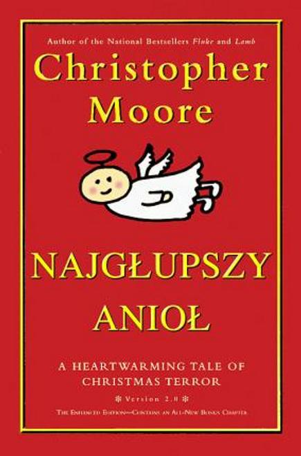 Moore, Christopher / Najglupszy Aniol (Hardback)