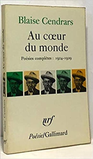 Cendrars, Blaise - Au Coeur du Monde- PB Gallimard - Poesie -  FRENCH LANGUAGE