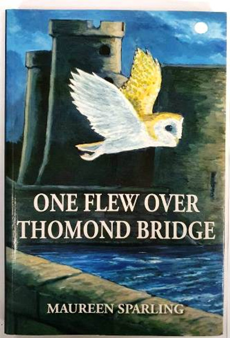 Maureen Sparling / One Flew Over Thomond Bridge (Signed by the Author) (Paperback) (2)
