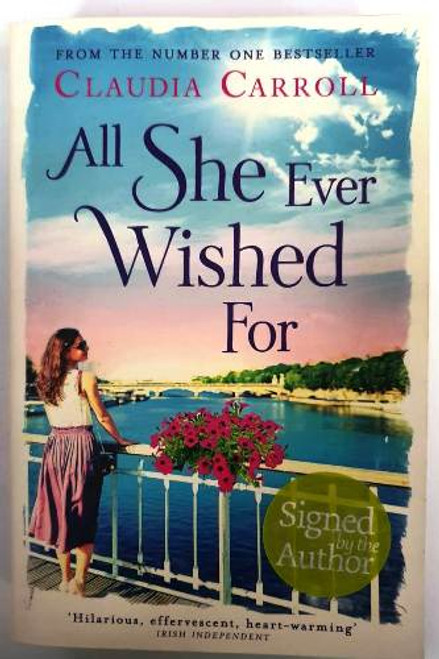 Claudia Carroll / All She Ever Wished For (Signed by the Author) (Paperback)
