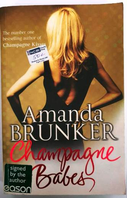 Amanda Brunker / Champagne Babes (Signed by the Author) (Paperback)