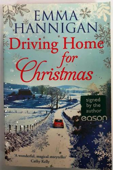 Emma Hannigan / Driving Home For Christmas (Signed by the Author) (Paperback)
