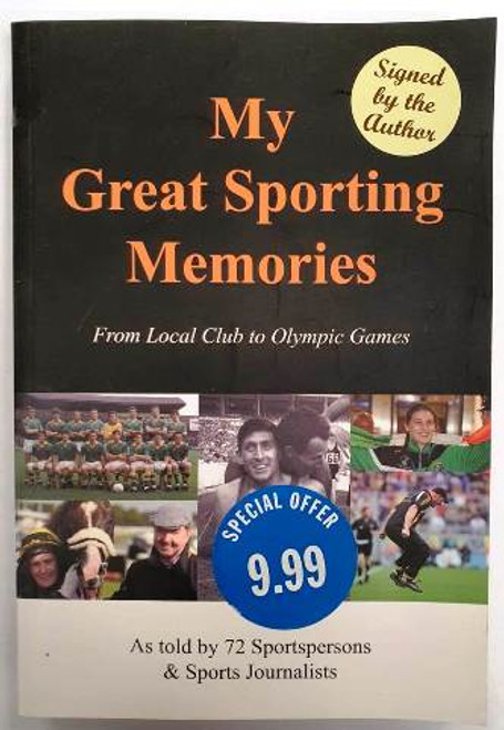 Lorcan O'Rourke / My Great Sporting Memories (Signed by the Author) (Paperback)