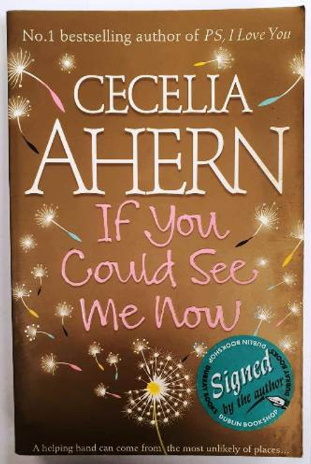 Cecella Ahern / If You Could See Me Now (Signed by the Author) (Paperback)