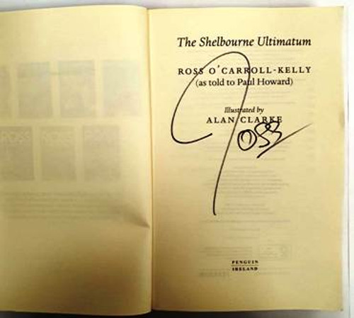 Ross O'Carroll-Kelly / The Shelbourne Ultimatum (Signed by the Author) (Paperback) (1)