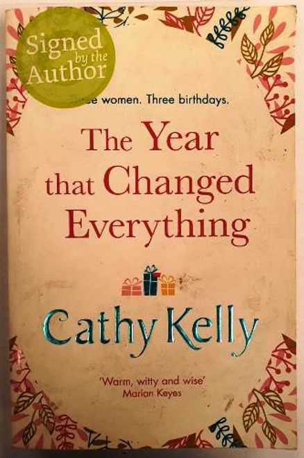 Cathy Kelly / The Year That Changed Everyting (Signed by the Author) (Paperback)