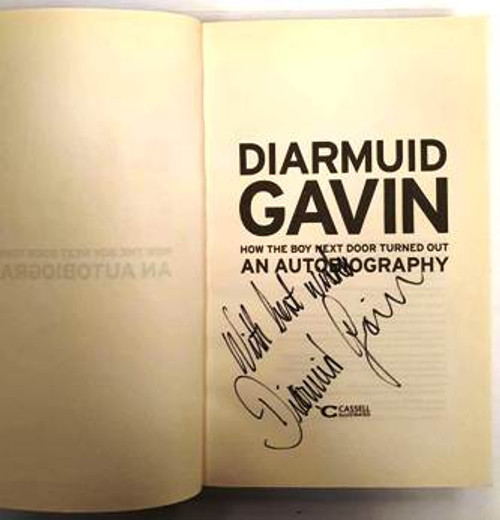 Diarmuid Gavin / How The Boy Next Door TurnedOut An Autobiograhy (Signed by the Author) (Paperback)