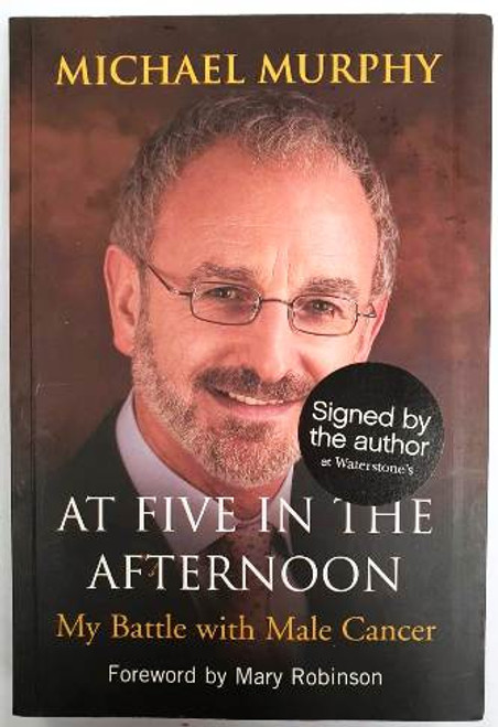 Michael Murphy / At Five In The Afternoon (Signed by the Author) (Paperback)