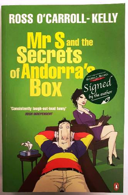 Ross O'Carroll-Kelly / Mr S And The Secrets Of Andorra's Box (Signed by the Author) (Paperback)