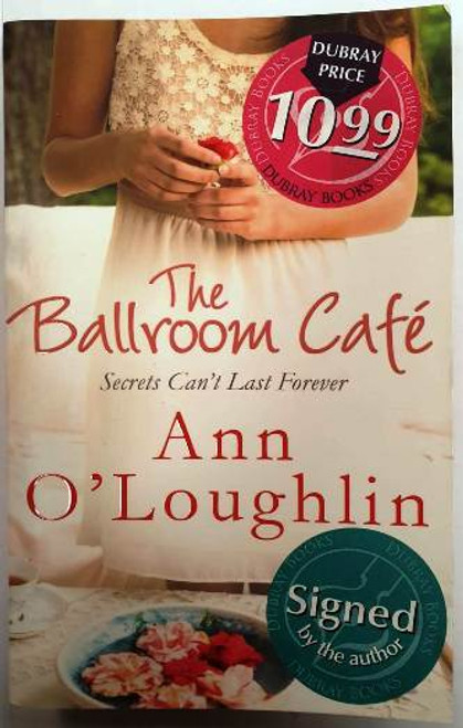 Ann O'Loughlin / The Ballroom Cafe (Signed by the Author) (Paperback)