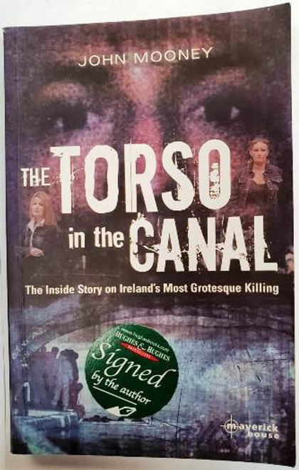 John Mooney / The Torso In The Canal (Signed by the Author) (Paperback)