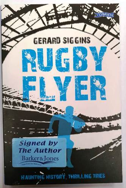 Gerard Siggins / Rugby Flyer (Signed by the Author) (Paperback)