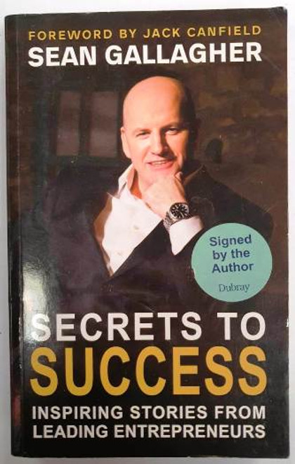 Sean Gallagher / Sectrets To Success (Signed by the Author) (Paperback)