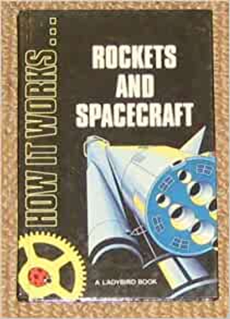 Ladybird / Rockets And Spacecraft (How it Works S.)