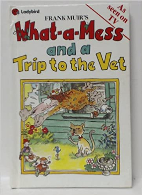 Ladybird / What-a-mess and a trip to the Vet