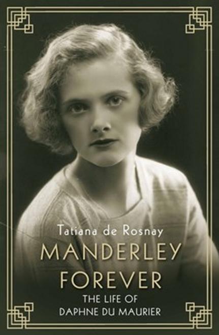 De Rosnay, Tatiana / Manderley Forever (Hardback)