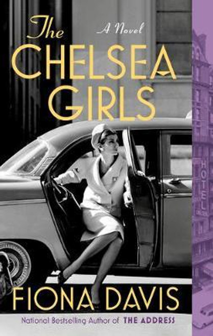 Davis, Fiona - The Chelsea Girls : A Novel - PB -BRAND NEW