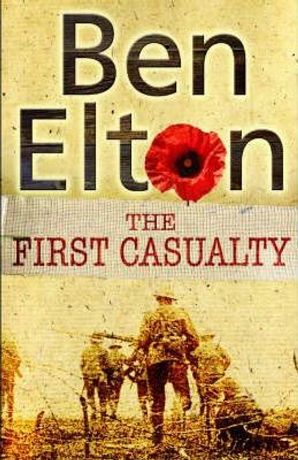 Elton, Ben / The First Casualty (Hardback)
