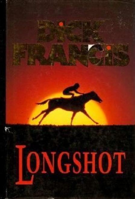 Francis, Dick / Longshot (Hardback)