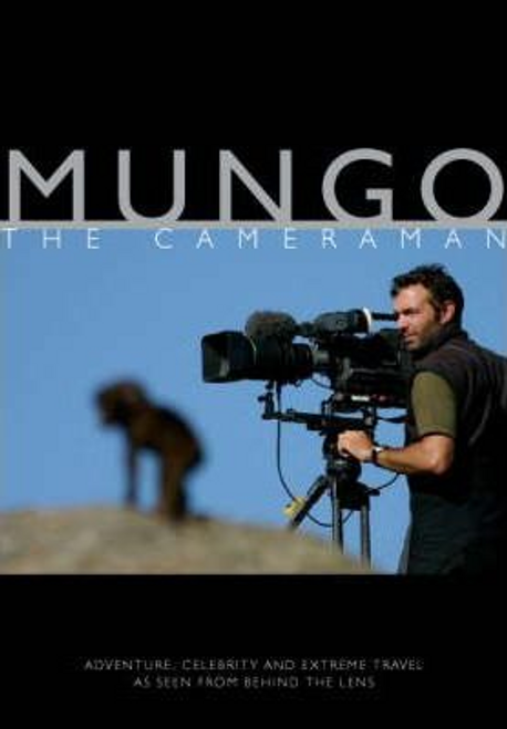 Mungeam, Paul / Mungo the Cameraman (Hardback)