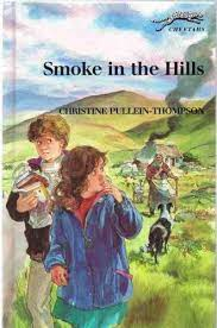 Pullein-Thompson, Christine / Smoke in the Hills (Hardback)