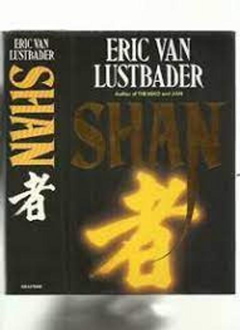 Lustbader, Eric Van / Shan (Hardback)