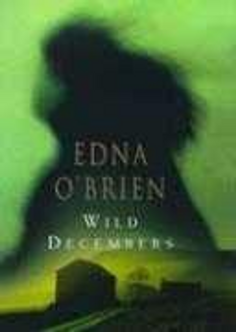 Obrien, Edna / Wild Decembers (Hardback)