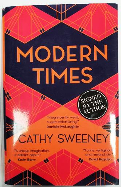 Cathy Sweeney / Modern Times (Signed by the Author) (Hardback)