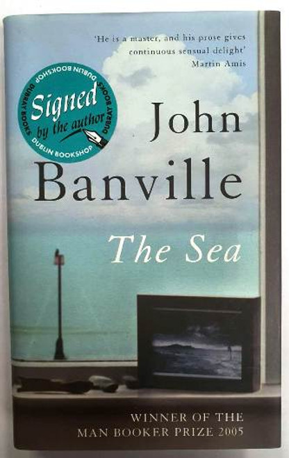 John Banville / The Sea (Signed by the Author) (Hardback)