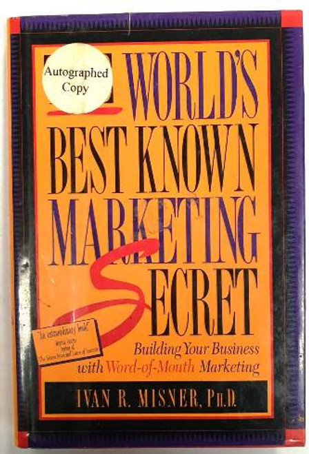 Ivan R. Misner / The World's Best Known Marketing Secret (Signed by the Author) (Hardback)