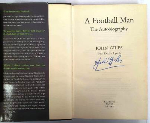 John Giles / A Football Man The Autobiography (Signed by the Author) (Hardback)