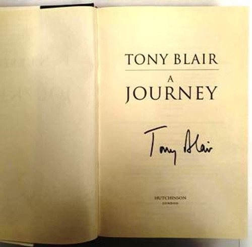 Tony Blair / A Journey (Signed by the Author) (Hardback)