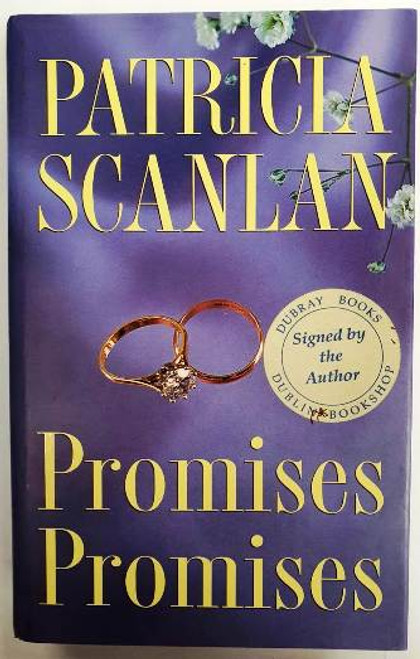 Patricia Scanlan / Promises Promises (Signed by the Author) (Hardback)