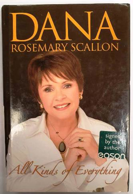 Dana Rosemary Scallon / All Kinds Of Everything (Signed by the Author) (Hardback)