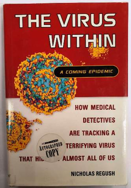 Nicholas Regush / The Virus Within (Signed by the Author) (Hardback)