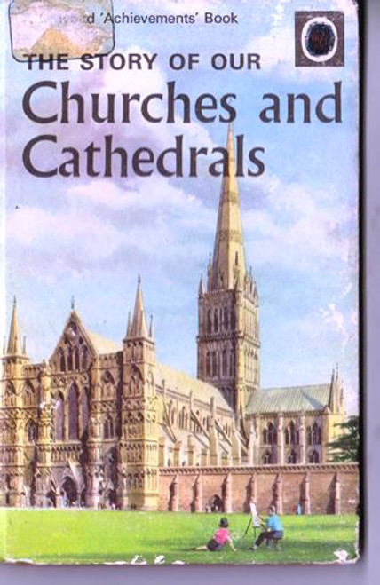 Ladybird / The Story of our Churches and Cathedrals (Pre Barcode)