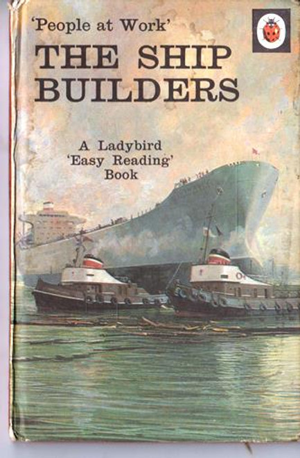 Ladybird / The Ship Builders (Pre Barcode)