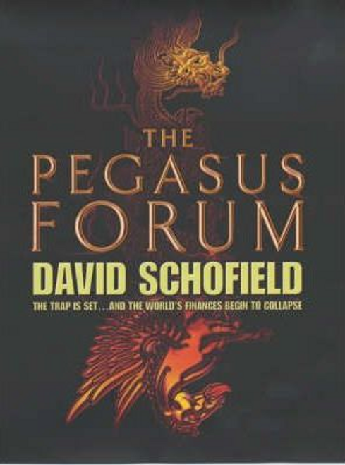 Schofield, David / The Pegasus Forum (Hardback)