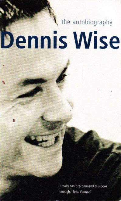 Wise, Denis / Denis Wise: The Autobiography