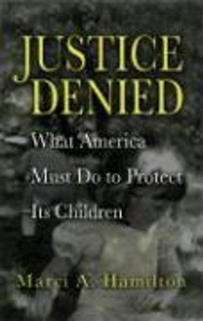 Hamilton, Marci A. / Justice Denied (Hardback)