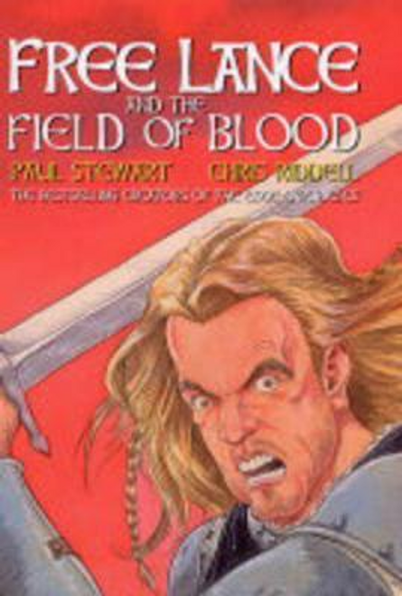 Stewart, Paul / Free Lance and The Field Of Blood (Hardback)
