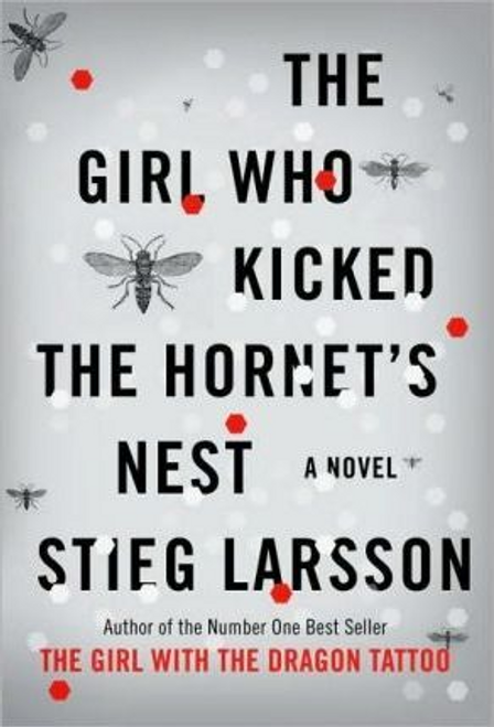 Larsson, Stieg / The Girl Who Kicked the Hornet's Nest (Hardback)