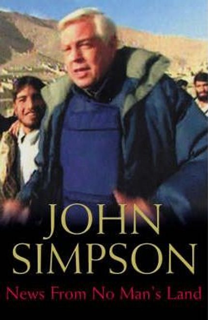 Simpson, John / News from No Man's Land (Hardback)